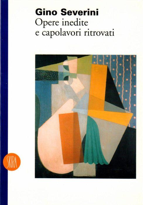 GINO SEVERINI - OPERE INEDITE E CAPOLAVORI RITROVATI Amedeo Porro Fine Arts