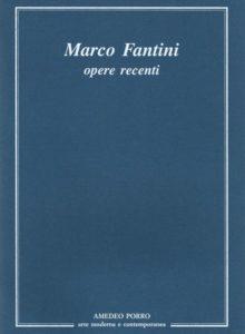 Marco Fantini - Opere recenti