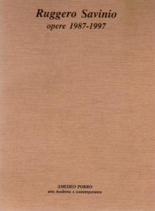 Ruggero Savinio - Opere 1987-1997