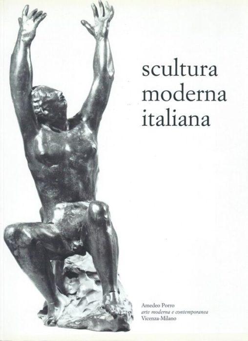 SCULTURA MODERNA ITALIANA Amedeo Porro Fine Art