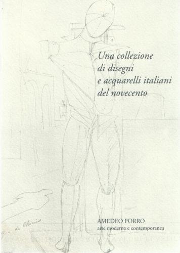 Una Collezione di disegni e acquarelli italiani del novecento Amedeo Porro Fine Arts