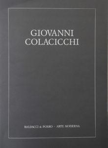 Giovanni Colacicchi - Opere 1942-1986